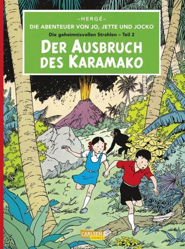 Die Abenteuer von Jo, Jette und Jocko. Die geheimnisvollen Strahlen - 2. Der Ausbruch des Karamako