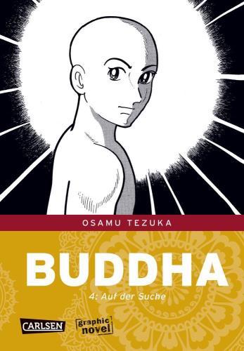 Buddha - 4. Auf der Suche