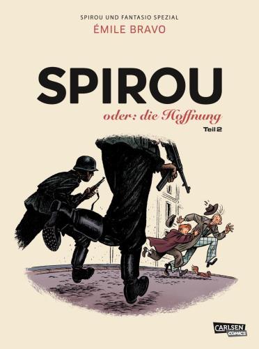 Spirou oder: die Hoffnung - Teil 2. Weiter auf dem Weg des Grauens