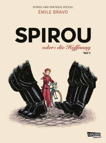 Spirou oder: die Hoffnung - Teil 1. Schlechter Start in neue Zeiten