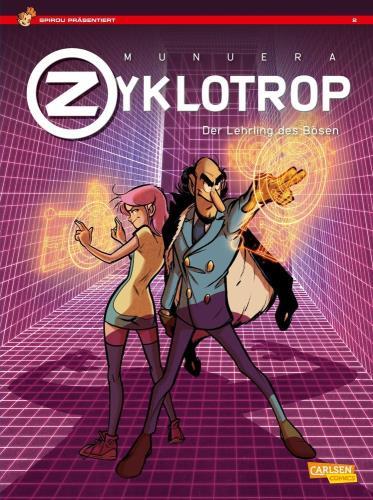 Zyklotrop - Der Lehrling des Bösen