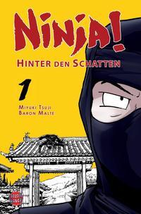 Ninja! - 1. Hinter den Schatten