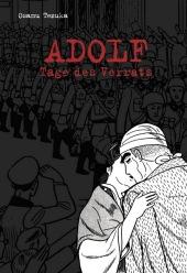 Adolf - 3. Tage des Verrats