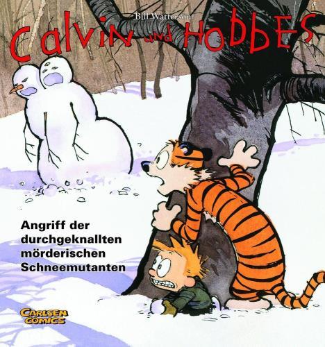 Calvin und Hobbes - Angriff der durchgeknallten mörderischen Schneemutanten