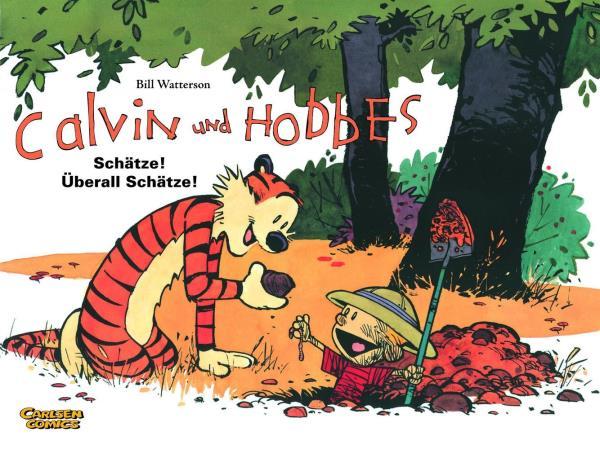 Calvin und Hobbes - 10. Schätze! Überall Schätze