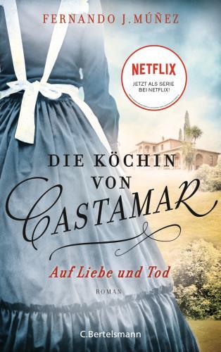 Die Köchin von Castamar - Auf Liebe und Tod