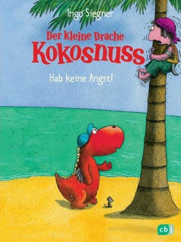 Der kleine Drache Kokosnuss - Hab keine Angst!
