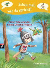 Ritter Tobi und der kleine Drache Hoppla