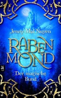 Rabenmond - Der magische Bund