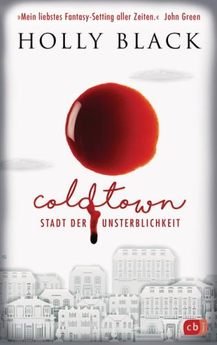 coldtown - Stadt der Unsterblichkeit