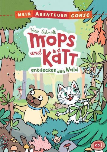 Mops und Kätt entdecken den Wald