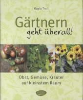 Gärtnern geht überall