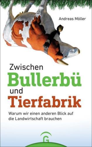 Zwischen Bullerbü und Tierfabrik