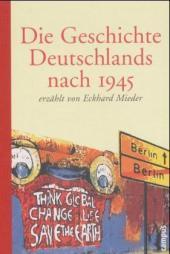 Die Geschichte Deutschlands nach 1945