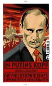 In Putins Kopf