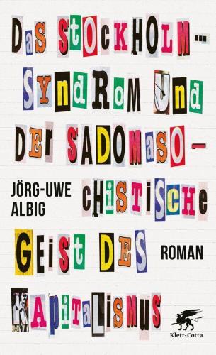 Das Stockholm-Syndrom und der sadomasochistische Geist des Kapitalismus