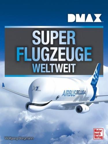 Superflugzeuge weltweit