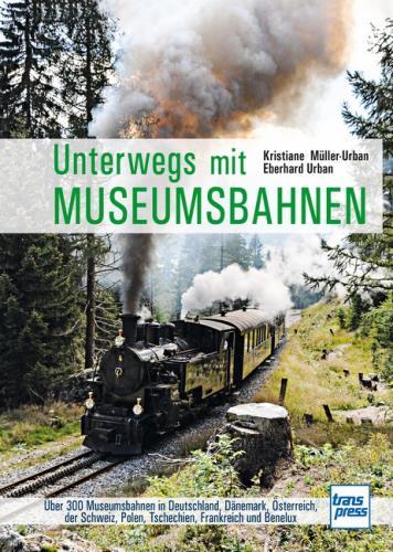 Unterwegs mit Museumseisenbahnen