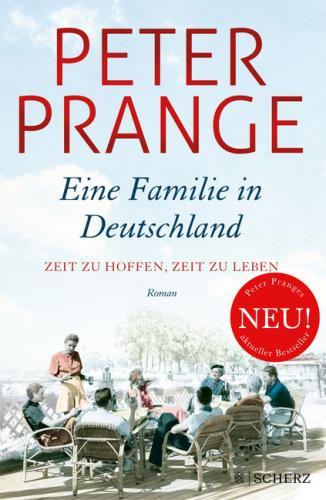 Eine Familie in Deutschland - Zeit zu hoffen, Zeit zu leben 1933 - 1939