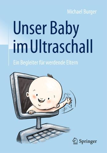 Unser Baby im Ultraschall