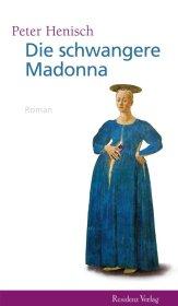 Die schwangere Madonna