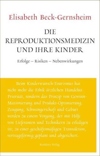 Die Reproduktionsmedizin und ihre Kinder