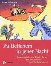 Zu Bethlehem in jener Nacht
