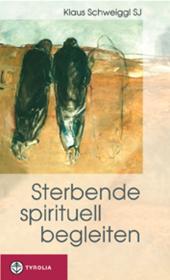 Sterbende spirituell begleiten