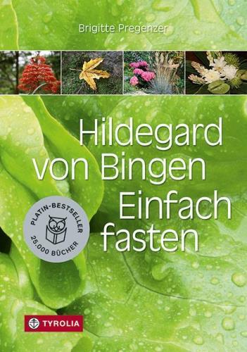 Hildegard von Bingen - Einfach fasten