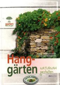 Hanggärten naturnah gestalten