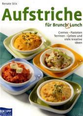Aufstriche für Brunch & Lunch