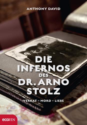 Die Infernos des Dr. Arno Stolz