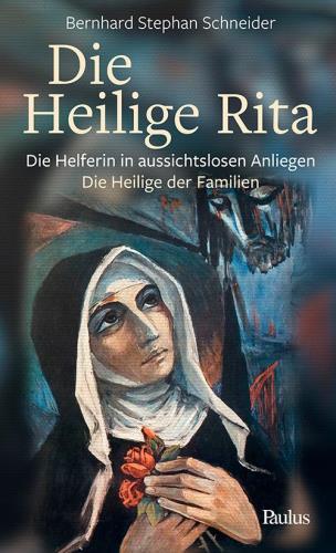 Die heilige Rita
