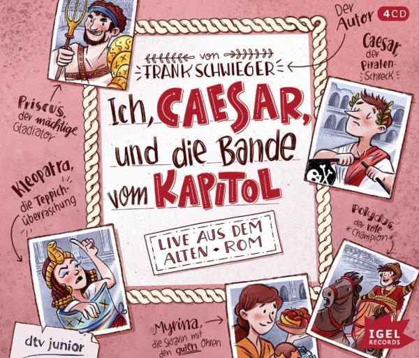 Ich, Caesar, und die Bande vom Kapitol