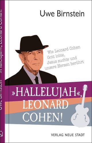 """""""Hallelujah"""", Leonard Cohen!"""