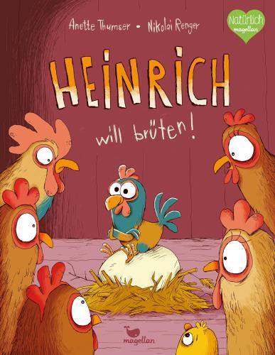 Heinrich will brüten!
