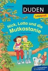 Nick, Lotta und die Mutkastanie