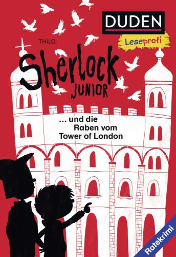Sherlock Junior und die Raben vom Tower of London