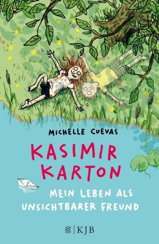 Kasimir Karton - Mein Leben als unsichtbarer Freund