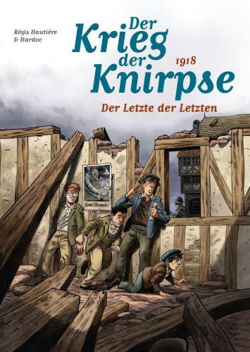 Der Krieg der Knirpse - 5. 1918: Der Letzte der Letzten