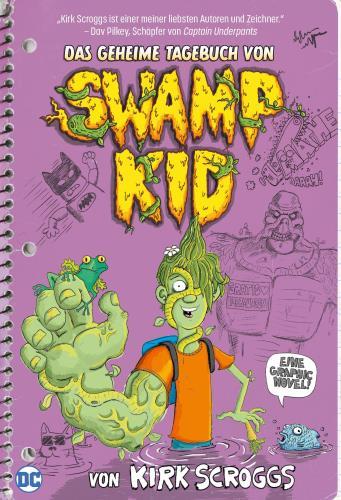Das geheime Tagebuch von Swamp Kid