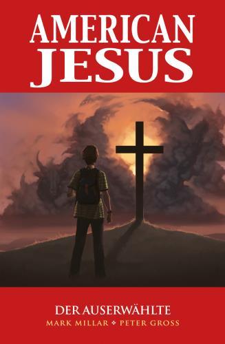 American Jesus - 1. Der Auserwählte