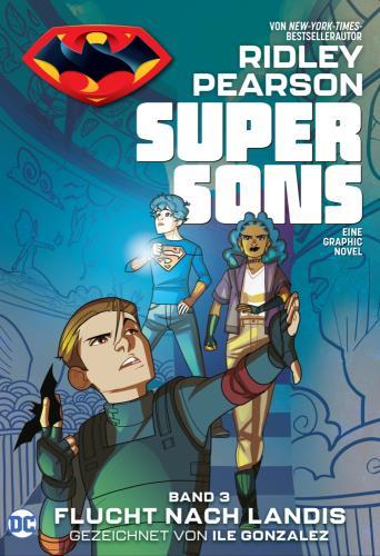 Super sons - 3. Flucht nach Landis