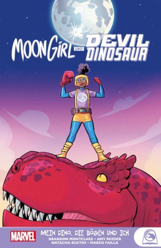 Moon Girl und Devil Dinosaur - Mein Dino, die Bösen und ich