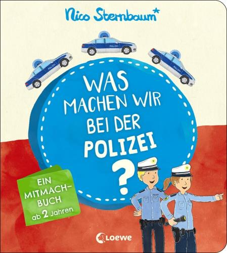 Was machen wir bei der Polizei?