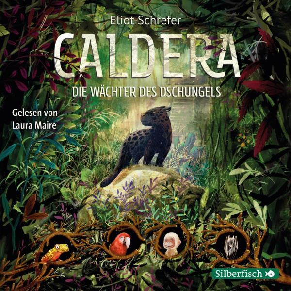 Caldera Band - 1. Die Wächter des Dschungels