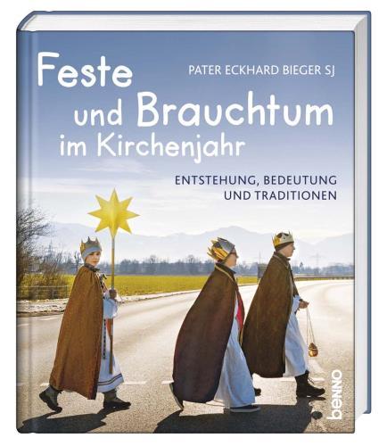 Feste & Brauchtum im Kirchenjahr