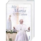 Mit Maria leben