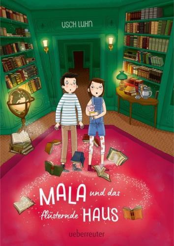 Mala und das flüsternde Haus