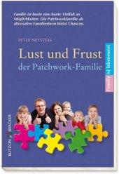 Lust und Frust der Patchworkfamilie